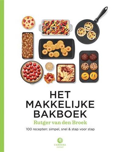 Het makkelijke bakboek van Rutger van den Broek cover