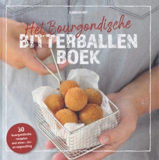 Het Bourgondisch bitterballenboek Ilona de Wit